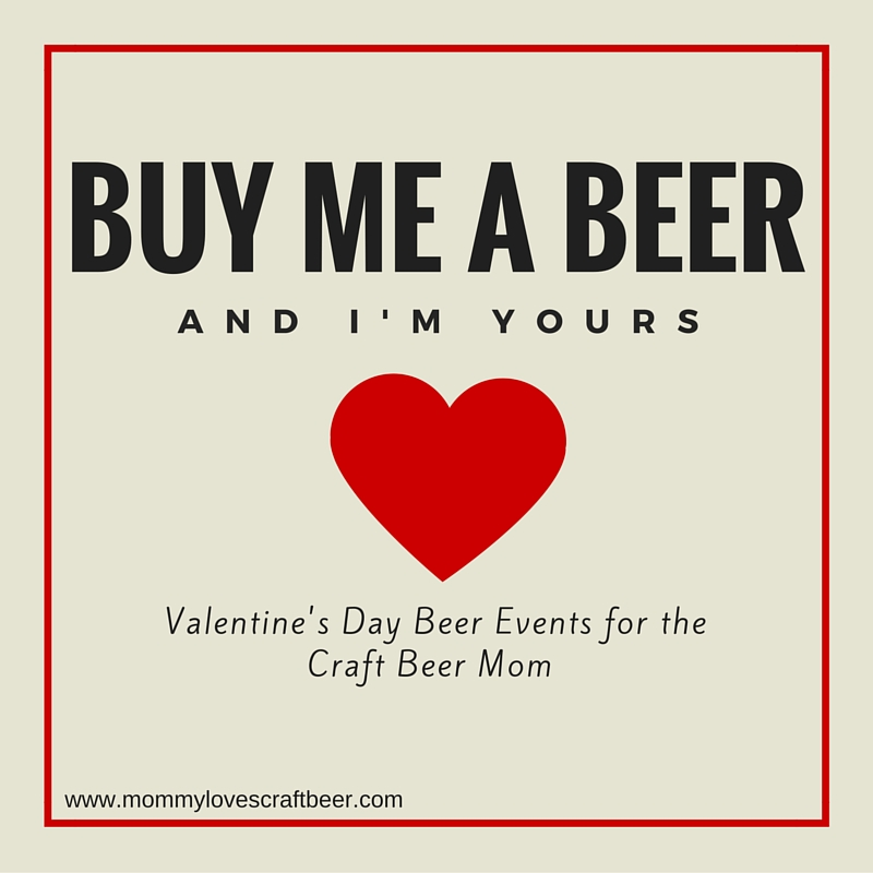 valentines day for the craft beer mama